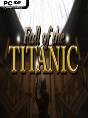 Fall of the Titanic Free Download (v1.1)