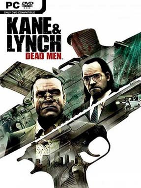 Kane And Lynch: Dead Men Free Download