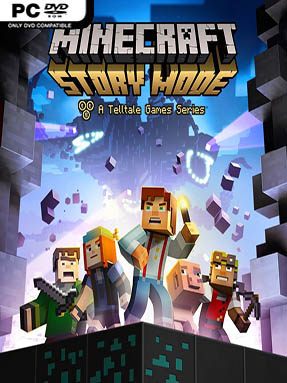 Minecraft: Story Mode Free Download (All Episodes)