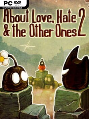 About Love, Hate And The Other Ones 2 Free Download