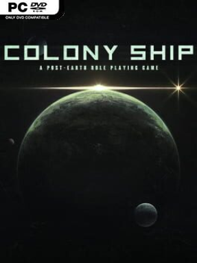 Colony Ship: A Post-earth Role Playing Game Free Download (v0.8.103)