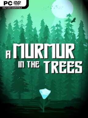 A Murmur in the Trees Free Download (v06.20.2021)