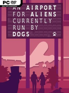 An Airport For Aliens Currently Run By Dogs Free Download