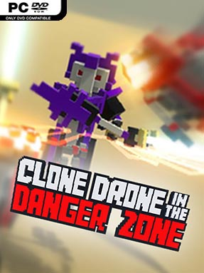 Clone Drone In The Danger Zone Free Download (v1.0.0.5)