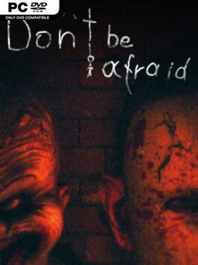 Don't Be Afraid Free Download