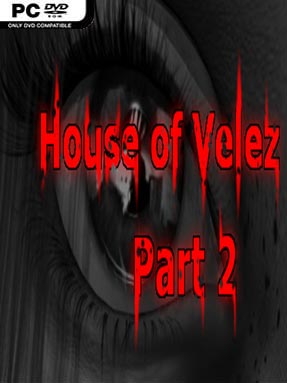 House of Velez Part 2 Free Download