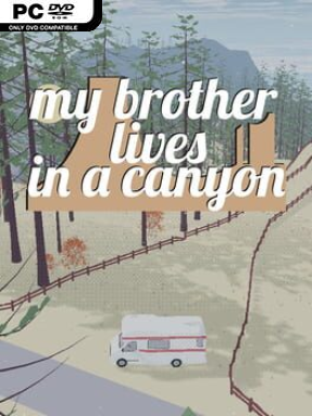 My Brother Lives in a Canyon Free Download (v1.0)