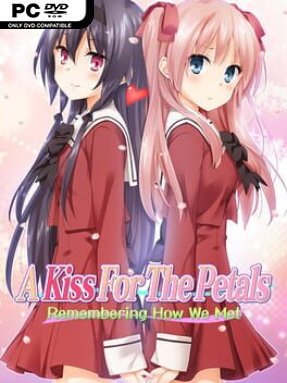 A Kiss For The Petals – Remembering How We Met Free Download