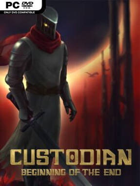 Custodian: Beginning of the End Free Download